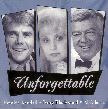 """Unforgettable"" CD with Frankie Randall & Al Alberts..Special Thanks to Jim Rodio"